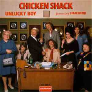 album Chicken Shack Featuring Stan Webb  - Unlucky Boy mp3 download
