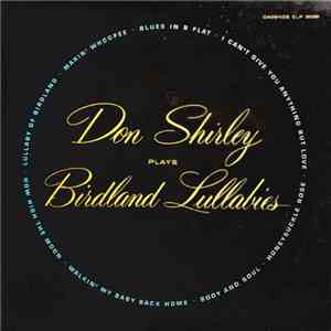 album Don Shirley - Don Shirley Plays Birdland Lullabies mp3 download