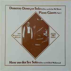 album Dorothy Donegan, Hans Van Der Sys - Dorothy Donegan Solo & Duo With Jac McShann - Hans Van Der Sys Solo & Duo With Dick Wellstood mp3 download