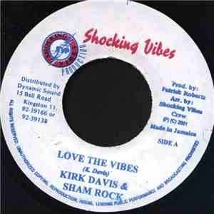 album Kirk Davis / Sham Rock  - Love The Vibes mp3 download