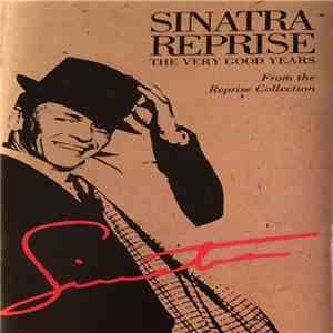 album Sinatra - Sinatra Reprise: The Very Good Years (From The Reprise Collection) mp3 download