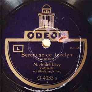 album M. André Levy - Berceuse De Jocelyn / Ave Maria mp3 download