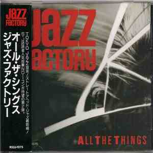 album Jazz Factory - All The Things mp3 download