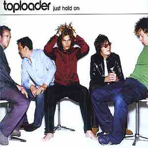 album Toploader - Just Hold On mp3 download