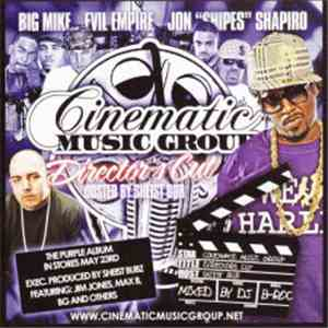 album DJ Big Mike & Evil Empire  & Shiest Bub - Cinematic Music Group [Director's Cut] mp3 download