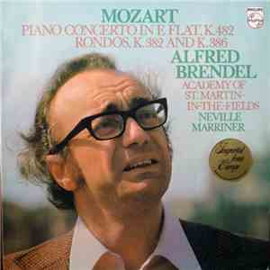 album Mozart - Alfred Brendel, Academy Of St. Martin-in-the-Fields, Neville Marriner - Piano Concerto In E Flat, K. 482 / Rondos, K. 382 And K. 386 mp3 download