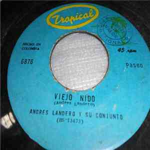 album Andres Landero Y Su Conjunto - Viejo Nido / Me Desprecia mp3 download