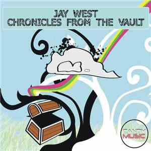album Jay West - Chronicles From The Vault mp3 download