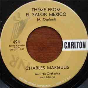 album Charles Margulis And His Orchestra And Chorus - Theme From El Salon Mexico / Malaguena mp3 download