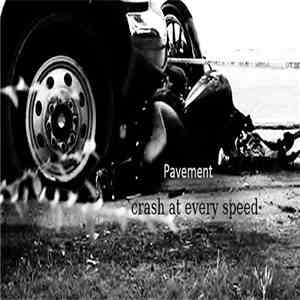 album Crash At Every Speed - Pavement mp3 download