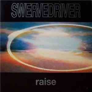 album Swervedriver - Raise mp3 download