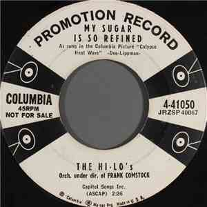 album The Hi-Lo's - My Sugar Is So Refined mp3 download