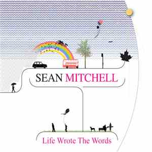 album Sean Mitchell - Life Wrote The Words mp3 download