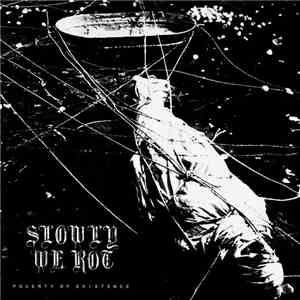 album Slowly We Rot - Poverty Of Existence mp3 download