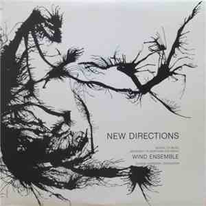 album University Of Northern Colorado Wind Ensemble - New Directions mp3 download