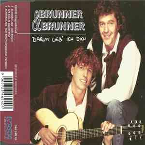 album Brunner & Brunner - Darum Lieb' Ich Dich mp3 download