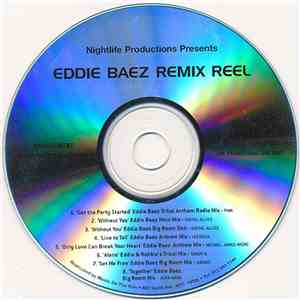 album Eddie Baez - Eddie Baez Remix Reel mp3 download