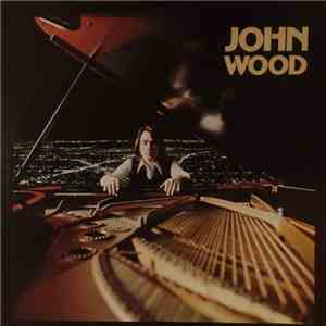 album John Wood  - Freeway Of Love mp3 download