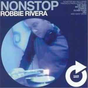 album Robbie Rivera - Nonstop Robbie Rivera mp3 download