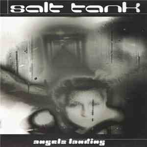 album Salt Tank - Angels Landing mp3 download