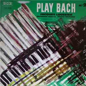 album Jacques Loussier, Pierre Michelot, Christian Garros - Play Bach Nº 2 mp3 download