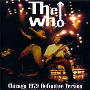 album The Who - Chicago 1979 - Definitive Version mp3 download