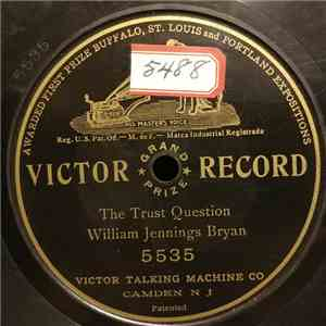 album William Jennings Bryan - The Trust Question mp3 download