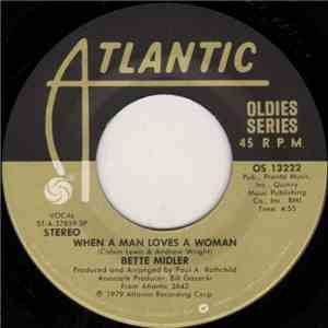 album Bette Midler - When A Man Loves A Woman / The Rose mp3 download