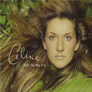 album Celine Dion - That's The Way It Is mp3 download