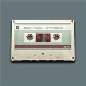 album Merry's Funeral - Cover Cassette mp3 download