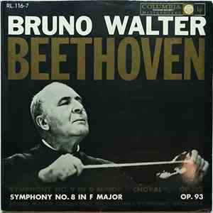 "album Beethoven, Bruno Walter, Columbia Symphony Orchestra - Symphony No. 8 In F Major, Op. 93 / Symphony No. 9 In D Minor Op. 125 ""Choral"" mp3 download"