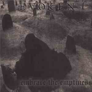 album Evoken - Embrace The Emptiness mp3 download