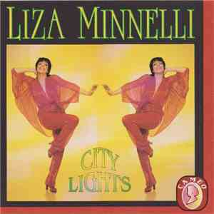 album Liza Minnelli - City Lights mp3 download