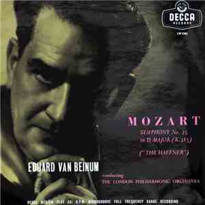 album Mozart, Eduard Van Beinum Conducting The London Philharmonic Orchestra - Symphony No. 35 In D Major (K.385) - 'The Haffner' mp3 download