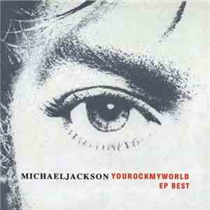 album Michael Jackson - You Rock My World EP Best mp3 download