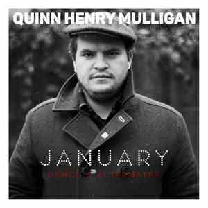 album Quinn Henry Mulligan - January (Demos & Alternates) mp3 download