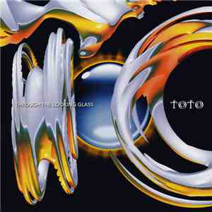 album Toto - Through The Looking Glass mp3 download