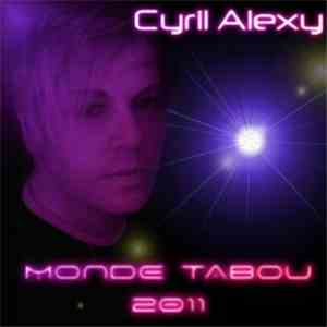 album Cyril Alexy - Monde tabou '2011 mp3 download