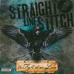 album Straight Line Stitch - The Fight Of Our Lives mp3 download