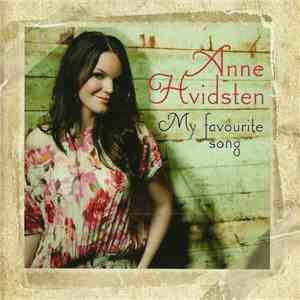 album Anne Hvidsten - My Favourite Song mp3 download