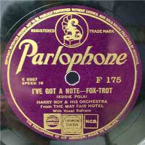 album Harry Roy & His Orchestra From The May Fair Hotel - I've Got A Note / I'll Take The South mp3 download