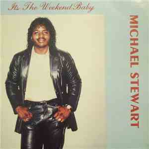 album Michael Stewart  - It's The Weekend Baby mp3 download