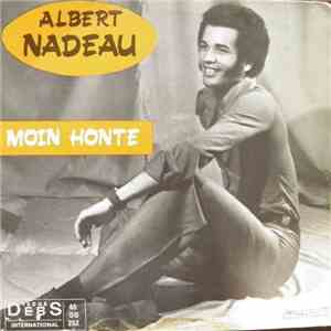 album Albert Nadeau - Moin Honte mp3 download