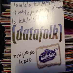 album (Datafolk) - Lalalalala, If Only mp3 download