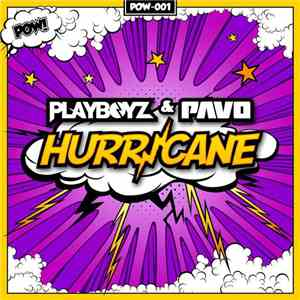 album Playboyz & Pavo - Hurricane mp3 download