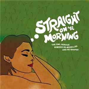 album The Owl Service - Straight On 'Til Morning mp3 download