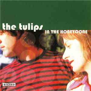 album The Tulips - In The Honeycone mp3 download