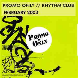 album Various - Promo Only Rhythm Club: February 03 mp3 download
