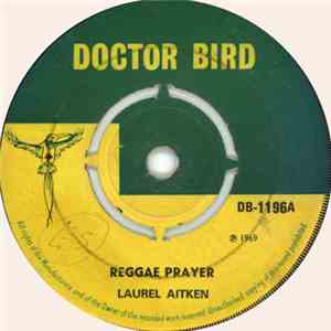 album Laurel Aitken - Reggae Prayer / Deliverance Will Come mp3 download