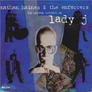 album Nathan Haines & The Enforcers  - Lady J (The Uptown Project EP) mp3 download